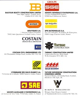10 giant contractors – five UK and five French – won the concession to design, build, own, operate and finance the construction of the Channel Tunnel. Eurotunnel the client had to be created by these companies.